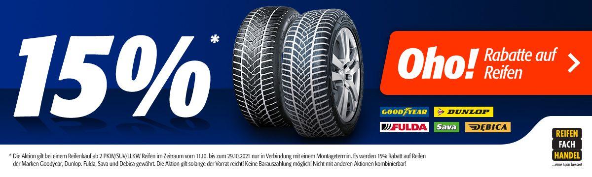 15% Rabatt auf alle reifen der Marken Goodyear, Dunlop, Fulda, Sava und Debica
